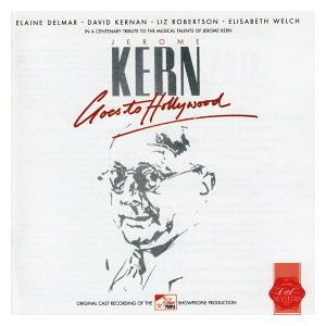 Jerome Kern Goes To Hollywood - 1985 Donmar Warehouse Cast 歌手頭像