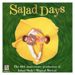 Salad Days - 40th Anniversary London Cast Highlights 歌手頭像