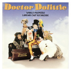 Doctor Dolittle - World Premiere London Cast 歌手頭像