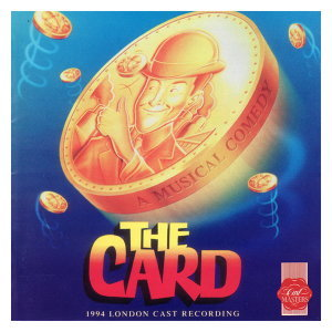 The Card - 1994 London Cast