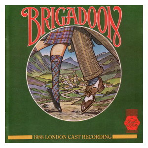 Brigadoon - 1988 London Cast 歌手頭像