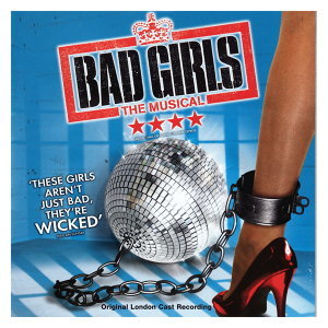 Bad Girls - Original London Cast 歌手頭像