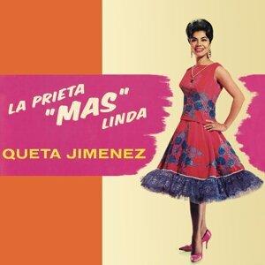 """Queta Jimenez """"La Prieta Linda"""""""