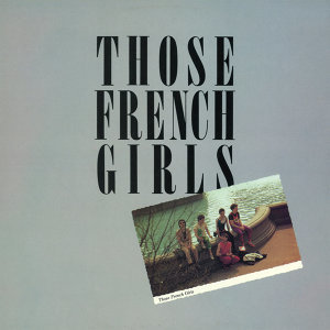 Those French Girls 歌手頭像