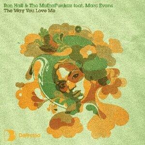 Ron Hall & The Muthafunkaz
