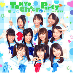 Tokyo Cheer2 Party