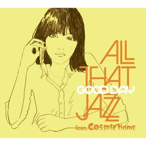 All That Jazz feat. COSMiC HOME