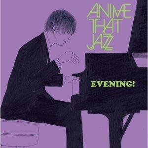 Anime That Jazz 歌手頭像