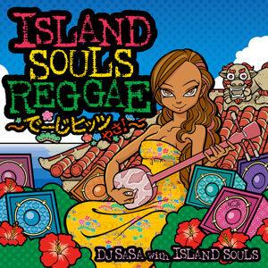 DJ SASA with ISLAND SOULS