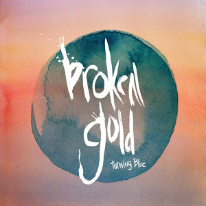 Broken Gold