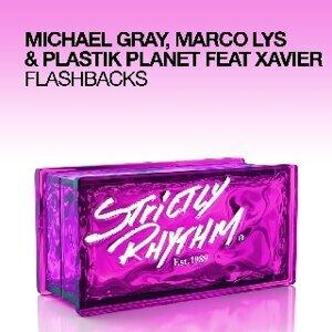 Michael Gray, Marco Lys & Plastik Planet feat. Xavier