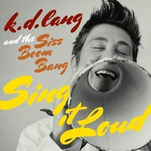k.d. lang and the Siss Boom Bang 歌手頭像