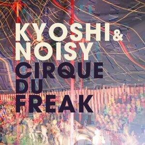 Kyoshi & Noisy 歌手頭像