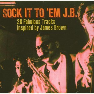 Sock It To em J. B. 歌手頭像