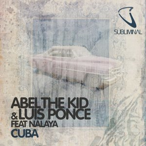 Abel The Kid & Luis Ponce feat. Nalaya 歌手頭像