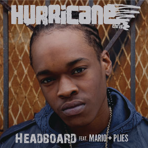Hurricane Chris featuring Mario & Plies 歌手頭像