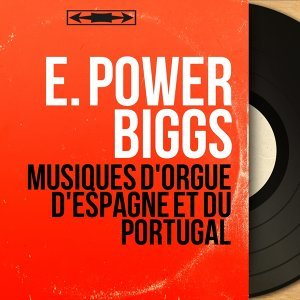 E. Power Biggs