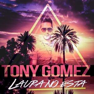 Tony Gomez 歌手頭像