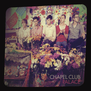 Chapel Club 歌手頭像
