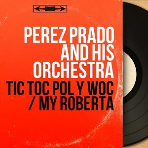 Perez Prado and his Orchestra 歌手頭像