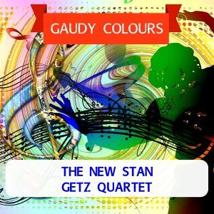 The New Stan Getz Quartet 歌手頭像