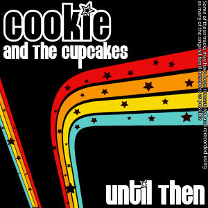 Cookie And The Cupcakes