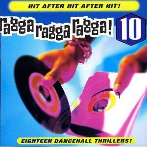 Ragga Ragga Ragga 10 歌手頭像