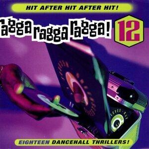 Ragga Ragga Ragga 12 歌手頭像