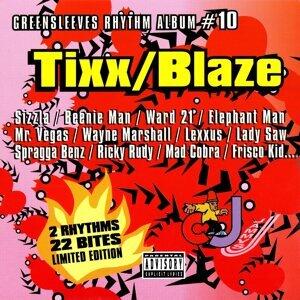 Tixx And Blaze 歌手頭像