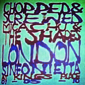 Micachu & The Shapes and the London Sinfonietta 歌手頭像