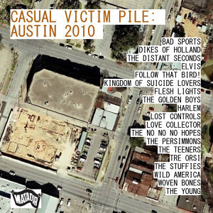 Casual Victim Pile: Austin 2009 アーティスト写真