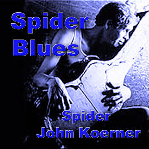 """Spider"" John Koerner 歌手頭像"
