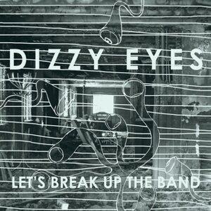 Dizzy Eyes 歌手頭像
