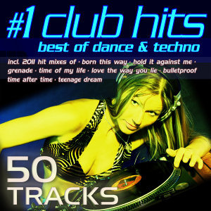 #1 Club Hits 2011 - Best Of Dance & Techno 歌手頭像
