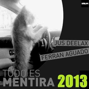 Jus Deelax, Ferran Aguado 歌手頭像
