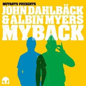 Mutants presents John Dahlbäck & Albin Myers: Myback 歌手頭像