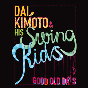 Dai Komoto & His Swing Kids 歌手頭像