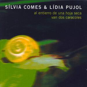 Sílvia Comes & Lídia Pujol 歌手頭像