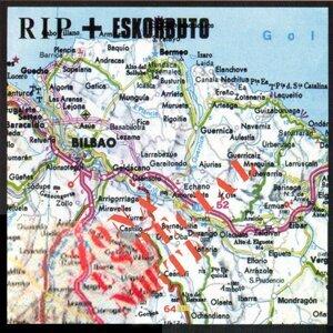 RIP & Eskorbuto 歌手頭像