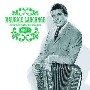 Maurice Larcange 歌手頭像