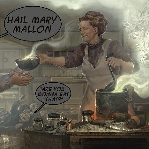 Hail Mary Mallon 歌手頭像