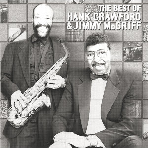 Hank Crawford Jimmy McGriff