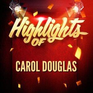 Carol Douglas 歌手頭像