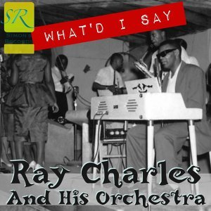 Ray Charles And His Orchestra 歌手頭像