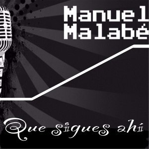 Manuel Malabé Foto artis