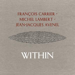 Francois Carrier, Michel Lambert, Jean-Jacques Avenel Foto artis