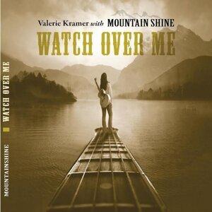 Valerie Kramer, Mountain Shine Foto artis