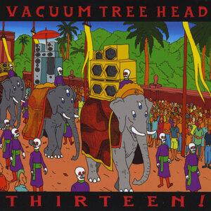 Vacuum Tree Head Foto artis