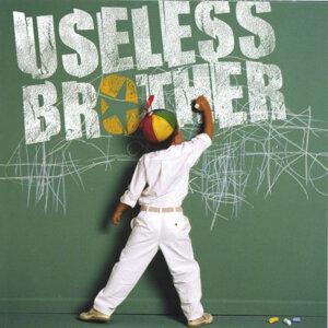 Useless Brother Foto artis
