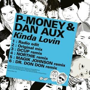 P-Money, Dan Aux Foto artis